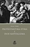 Download Protestantska etika i duh kapitalizma