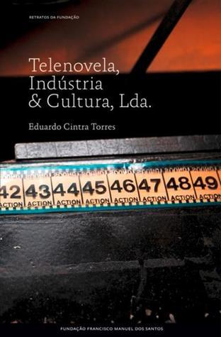 Telenovela, Indústria & Cultura, Lda