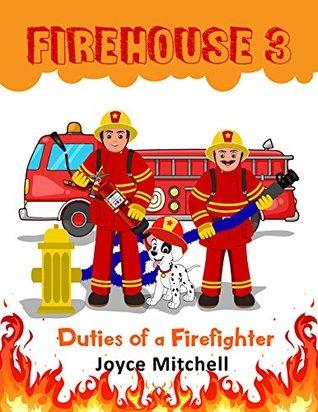 Firehouse 3: Duties of a Firefighter
