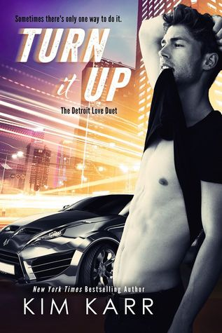 Turn it Up (The Detroit Love Duet, #2)