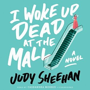 cover of I Woke Up Dead at the Mall by Judy Sheehan, image of escalator with a girl in a prom dress