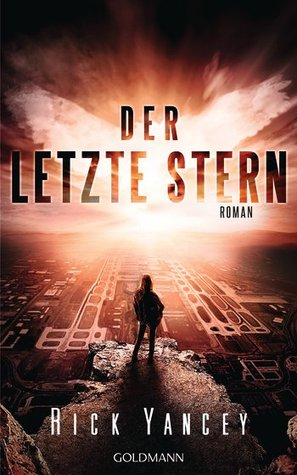 Der letzte Stern (The 5th Wave, #3)