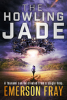 The Howling Jade (The Monarchy, #2)