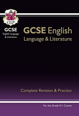 New GCSE English Language and Literature Complete Revision & Practice for the Grade 9-1 Courses