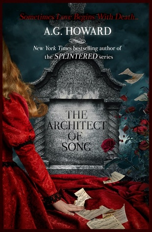 [Audiobook Review]The Architect of Song by A.G. Howard