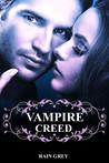 Vampire Creed by Rain Grey