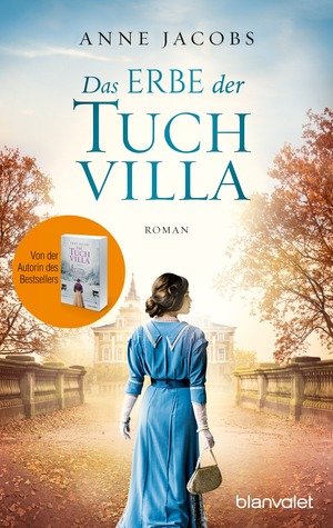 Das Erbe der Tuchvilla by Anne Jacobs
