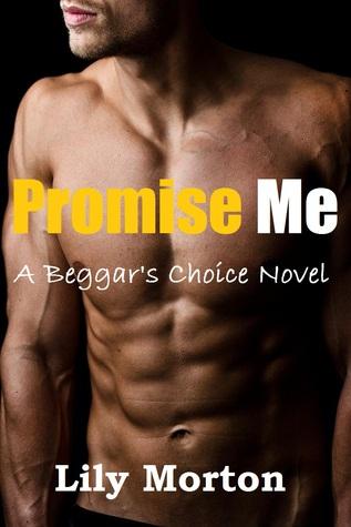 Promise Me (Beggar's Choice #1)