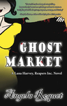 Ghost Market by Angela Roquet