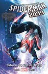 Spider-Man 2099 Vol. 3: Smack To The Future (Spider-Man 2099 (2015-))
