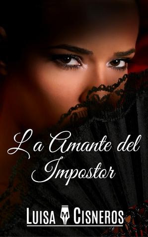 La Amante del Impostor (Novelas Románticas en español nº 2)