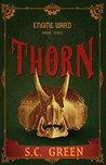 Thorn (Engine Ward #3)