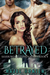 Betrayed (Silver Wood Coven, #4)