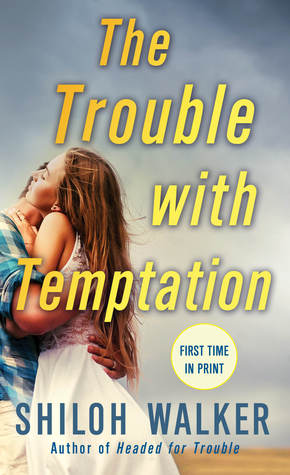 {Review} The Trouble with Temptation by Shiloh Walker