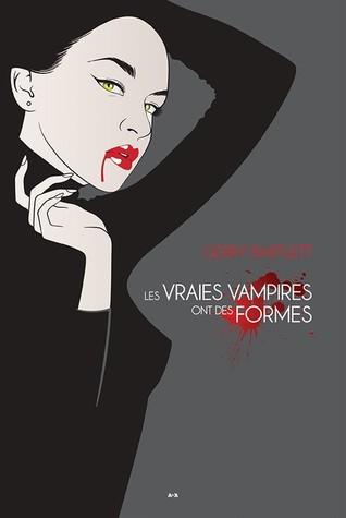 Les vraies vampires ont des formes (Vraies vampires, #1)