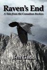 Raven's End by Ben Gadd