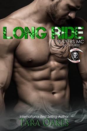 Long Ride(The Slayers MC 3)