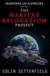 The Habitat Relocation Project: Survival of a Species