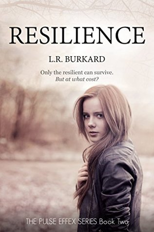 Resilience (Pulse Effex #2)
