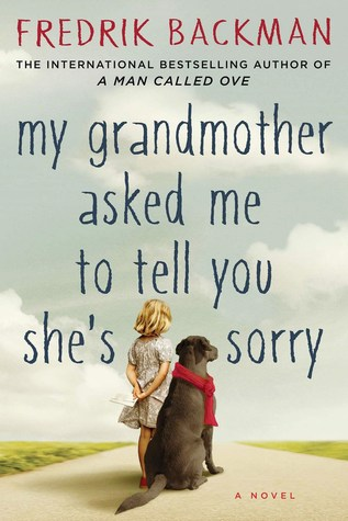 Image result for my grandmother asked me to tell you she's sorry book