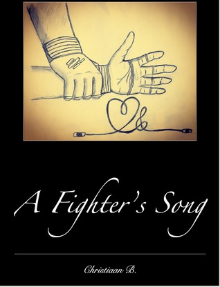 FIghter's Song, A