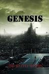 Genesis: The Battle Within (Pillars of Creation, #1)