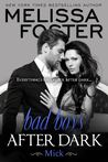 Bad Boys After Dark by Melissa Foster