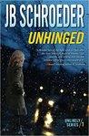 Unhinged (Unlikely Series, #1)