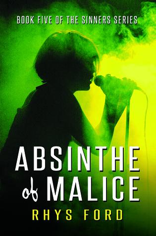 Absinthe of Malice (Sinners, #5)
