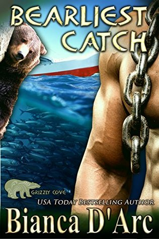 Bearliest Catch (Lords of the Were Universe, #27; Tales of the Were: Grizzly Cove, #6)