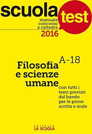 Manuale Concorso a cattedre Filosofia e Scienze umane: Scuola Test