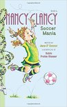 Nancy Clancy, Soccer Mania by Jane O'Connor
