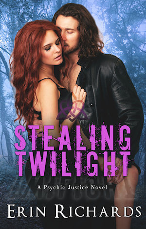 Stealing Twilight (Psychic Justice Series, #3)