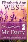 To Capture Mr. Darcy
