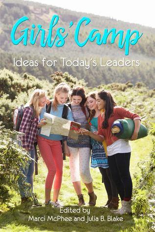 Girls' Camp by Marci McPhee