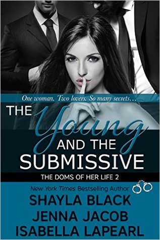 The young and the submissive by Shayla Black