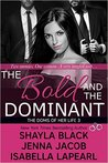 The Bold and the Dominant by Shayla Black