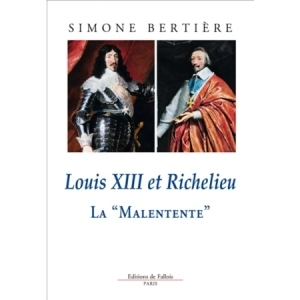 Louis XIII et Richelieu <La Malentente>