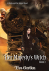 Her Majesty's Witch (Bayla and the Golem, #2)