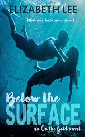 Below the Surface by Elizabeth   Lee