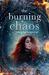 The Burning Chaos (Smoke an...
