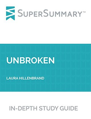 Study Guide: Unbroken by Laura Hillenbrand