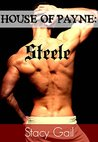 Book cover for Steele (House of Payne, #5)