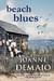 Beach Blues by Joanne DeMaio