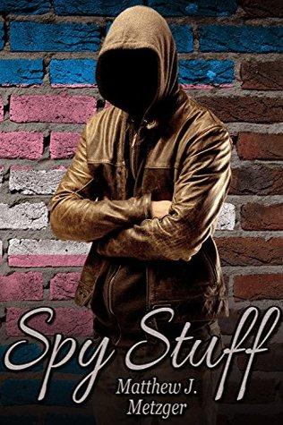 Spy Stuff by Matthew J. Metzger
