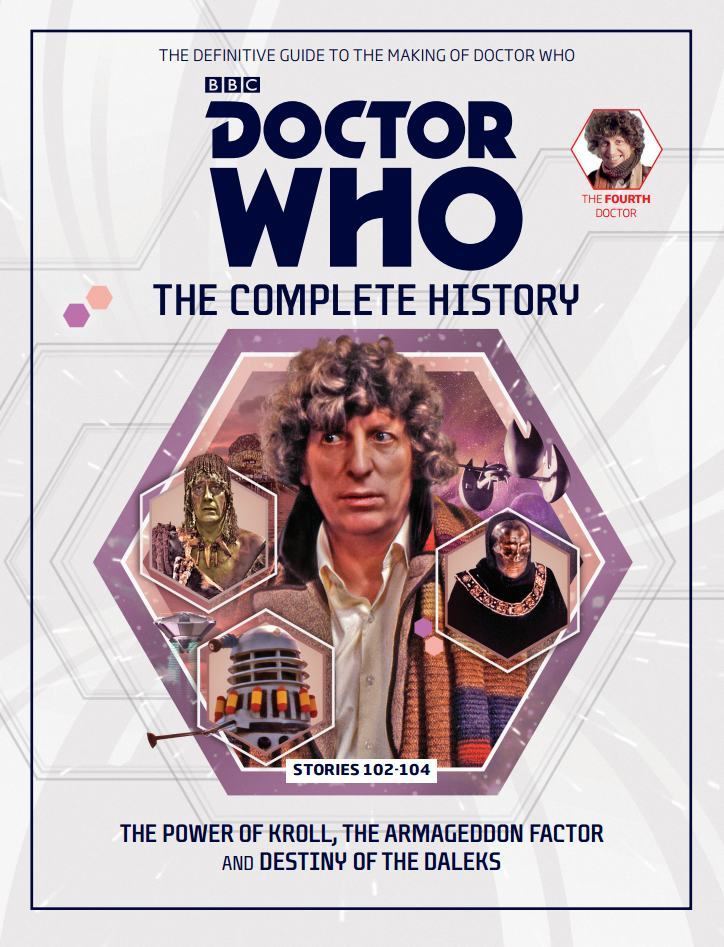 Doctor Who: The Complete History - Stories 102-104 The Power of Kroll, The Armageddon Factor and Destiny of the Daleks  (Doctor Who: The Complete History, #19)