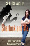 Sherlock and Me: The Case of the Feathered Snitch