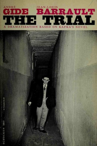The Trial : A Dramatization Based on Kafka's Novel