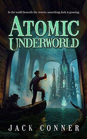 atomic-underworld-part-one