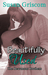 Beautifully Used (The Beaumont Brothers, #2)